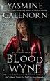 Blood Wyne: An Otherworld Novel by Yasmine Galenorn