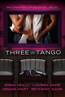 Book Three To Tango by Emma Holly