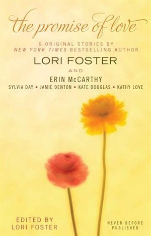 The Promise Of Love by Lori Foster