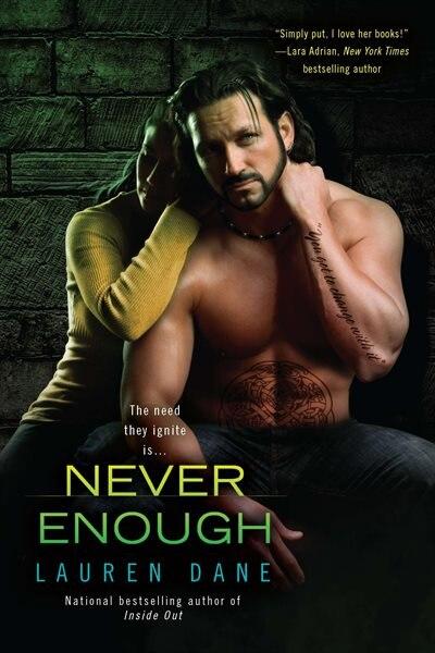Never Enough by Lauren Dane