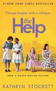 The Help: Movie Tie-in by Kathryn Stockett