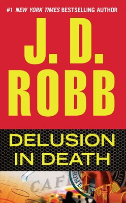 Book Delusion In Death by J. D. Robb
