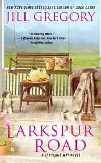 Larkspur Road by Jill Gregory