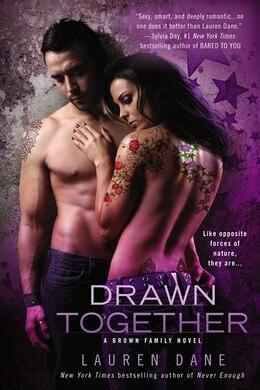 Book Drawn Together by Lauren Dane