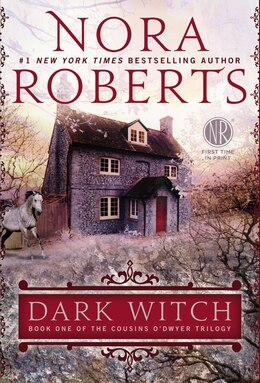 Book Dark Witch: The Cousins O'dwyer Trilogy by Nora Roberts
