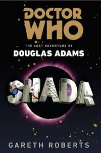 Book Doctor Who: Shada: The Lost Adventure by Douglas Adams by Gareth Roberts