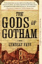 Book The Gods Of Gotham by Lyndsay Faye