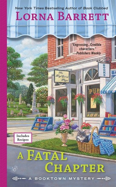 A Fatal Chapter: A Booktown Mystery by Lorna Barrett