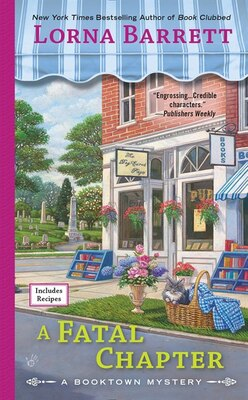 Book A Fatal Chapter: A Booktown Mystery by Lorna Barrett