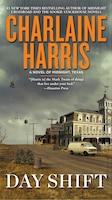 Day Shift: A Novel Of Midnight, Texas