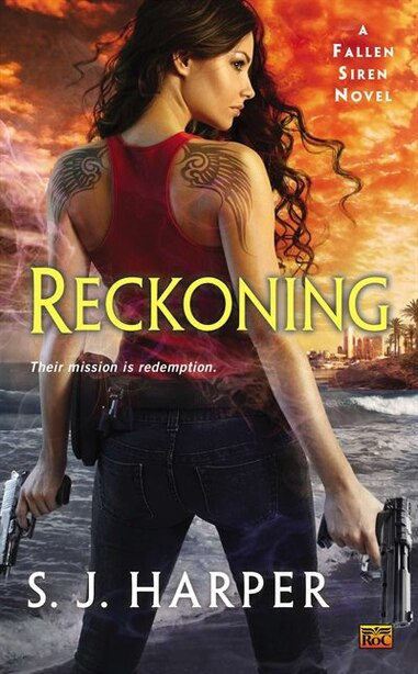 Reckoning: A Fallen Siren Novel by S.j. Harper