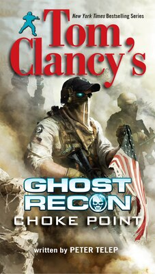 Book Tom Clancy's Ghost Recon: Choke Point by Peter Telep