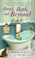 Dead, Bath, And Beyond: A Victoria Square Mystery