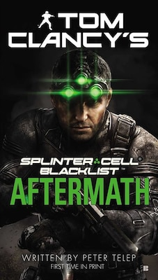 Book Tom Clancy's Splinter Cell: Blacklist Aftermath by Peter Telep