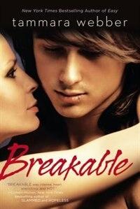 Book Breakable by Tammara Webber
