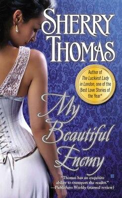 Book My Beautiful Enemy by Sherry Thomas