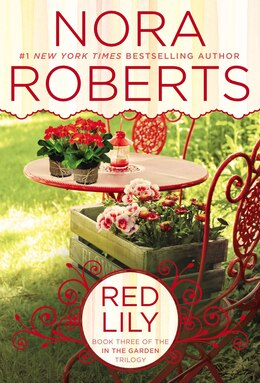 Book Red Lily: In The Garden Trilogy by Nora Roberts