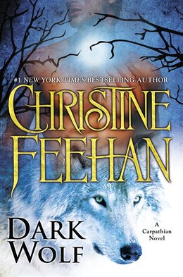 Book Dark Wolf: A Carpathian Novel by Christine Feehan