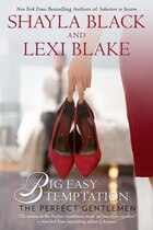 Big Easy Temptation: The Perfect Gentlemen