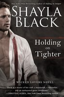 Book Holding On Tighter by Shayla Black