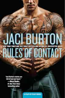 Rules Of Contact: A Play-by-play Novel by Jaci Burton