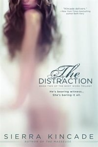 Book The Distraction by Sierra Kincade