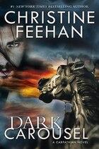 Dark Carousel: A Carpathian Novel