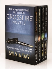Sylvia Day Crossfire Series 4-volume Boxed Set: Bared To You/reflected In You/entwined With You…