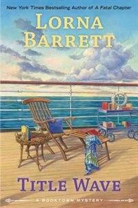 Title Wave: A Booktown Mystery by Lorna Barrett