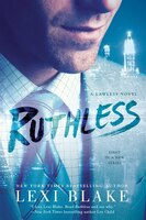Book Ruthless: A Lawless Novel by Lexi Blake
