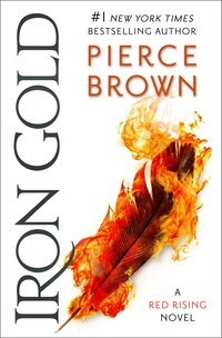 Iron Gold: Book 4 Of The Red Rising Saga
