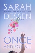 Book Once And For All by Sarah Dessen