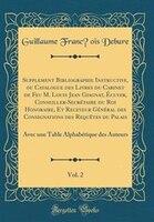 Supplement Bibliographie Instructive, ou Catalogue des Livres du Cabinet de Feu M. Louis Jean…