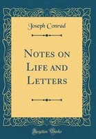 Notes on Life and Letters (Classic Reprint)