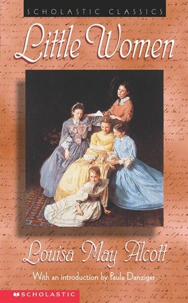 Scholastic Classics: Little Women by Paula Danziger