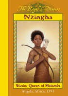 Royal Diaries: Nzingha: Warrior Queen of Matamba, Angola, Africa, 1595