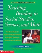 Teaching Reading in Social Studies, Science, and Math: Practical Ways to Weave Comprehension…