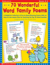 70 Wonderful Word Family Poems: A Delightful Collection of Fun-to-Read Rhyming Poems With an Easy…