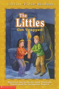 Littles First Readers #4: The Littles Get Trapped!