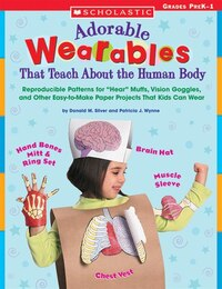 Adorable Wearables That Teach About the Human Body: Reproducible Patterns for Hear Muffs, Vision…