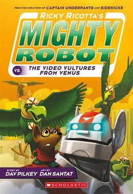 Book Ricky Ricotta's Mighty Robot vs. the Voodoo Vultures from Venus (Book 3): Giant Robot Vs. Voodoo… by Dav Pilkey