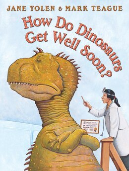 Book How Do Dinosaurs Get Well Soon? by Jane Yolen