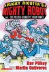 Ricky Ricotta's Mighty Robot vs. the Mecha-monkeys from Mars (Book 4): Mighty Robot Vs The Mecha…