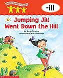 Word Family Tales: Jumping Jill Went Down the Hill