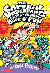 Captain Underpants Extra-Crunchy Book O'Fun #1: Comics, Laffs, Puzles, Stickers, Flip-O-Ramas, Jokes