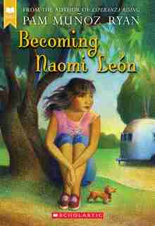 Becoming Naomi Leon by Pam Munoz Ryan