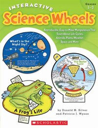 Interactive Science Wheels: Reproducible, Easy-to-Make Manipulatives That Teach About Life Cycles…