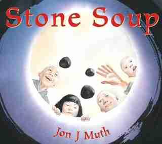 Stone Soup by Jon J Muth