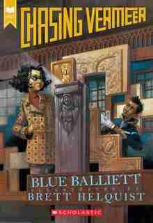 Chasing Vermeer (scholastic Gold) by Blue Balliett