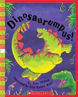 Dinosaurumpus! de Tony Mitton